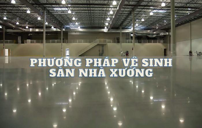 ve-sinh-san-nha-xuong